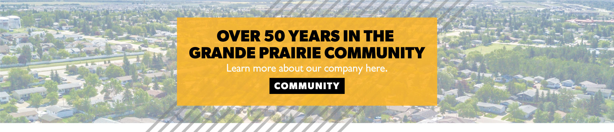 Over 50 Years in the Grande Prairie Community