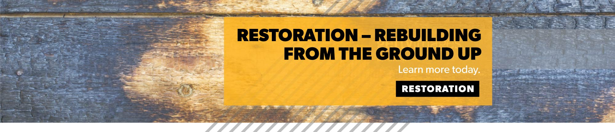 Restoration – Rebuilding From the Ground Up